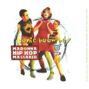 116218726_amazoncom-sonic-boom-boy-madonna-hip-hop-massaker-music